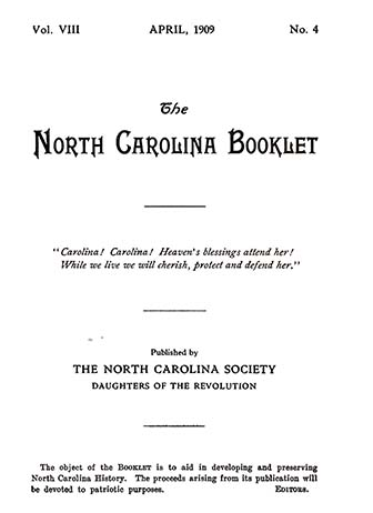 This is an image of the cover of The North Carolina Booklet, Volume VIII, April 1909, published by the Daughters of the Revolution. The image links to an article about the Battle of King's Mountain.