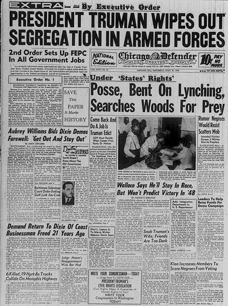 This is an image from the front page of the Chicago Defender newspaper. The main headline reads: By Executive Order, President Truman Wipes Out Segregation in Armed Forces""