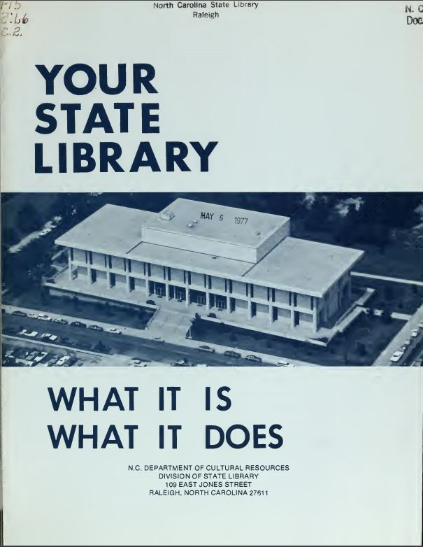 "Cover image for the 1977 State Library of NC publication ""Your State Library: What It Is, What It Does.""  From the NC State Documents Collection, State Library of NC, in the NC Digital Collections."