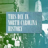 This Day in NC History Blog