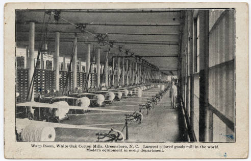 "Postcard image of the Warp Room, White Oak Cotton Mills in Greensboro, N.C., ca. 1908. The image caption reads ""Largest colored goods mill in the world. Modern equipment in every department."" From NC Postcards, UNC-Chapel Hill."