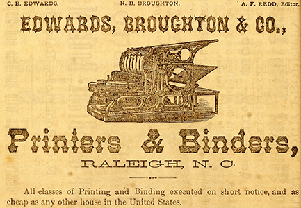 Advertisement for Edwards, Broughton & Co., 1875. Image from the North Carolina Digital Collections.