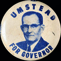 Campaign button for William B. Umstead, 1952. Image from the North Carolina Museum of History.