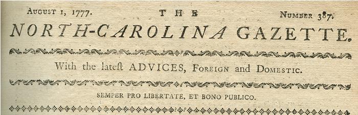 Masthead from the North Carolina Gazette, 1777