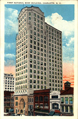 Postcard of the First National Bank in Charlotte, 1927-1930. Image from the North Carolina Museum of History.