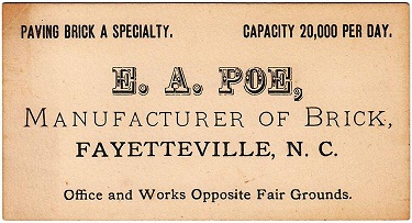 Business card of Edgar Allen Poe (not to be confused with the writer of the same name), brickmaker of Fayetteville, N.C., circa 1890s. Image from the North Carolina Museum of History.