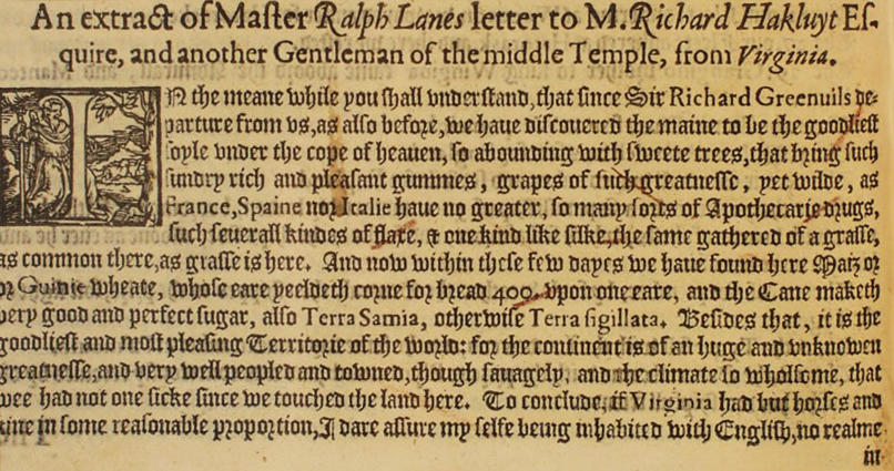 Part of a letter to Richard Hakluyt by Ralph Lane, dated September 3, 1585. Image from The Third and Last Volume of the Voyages, Navigations, Traffiques and Discoveries of the English Nation, 1600.