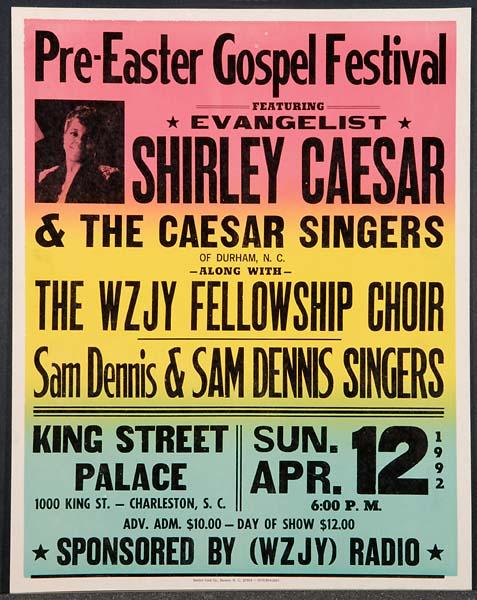 Concert poster for Shirley Caesar in Charleston, S.C., April 12, 1992. Image from the North Carolina Museum of History.