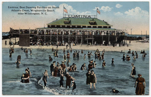 Lumina, Best Dancing Pavilion on South Atlantic Coast, 1917, Wrightsville Beach, near Wilmington, N.C. Image courtesy of the North Carolina Post Card Collection, UNC-Chapel Hill Libraries.