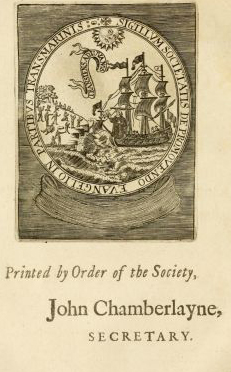 From the backcover of An account of the Society for Propagating the Gospel in Foreign Parts, established by the Royal Charter of King William III. With their proceedings and success, and hopes of continual progress under the most happy reign of her most excellent majesty Queen Anne (1706). Image from the Internet Archive.