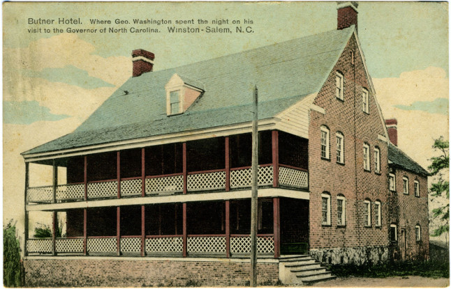 Butner Hotel. Where Geo. Washington spent the night on his visit to the Governor of North Carolina. Winston-Salem, N.C. Image from the North Carolina Collection Photographic Archives, UNC-Chapel Hill.