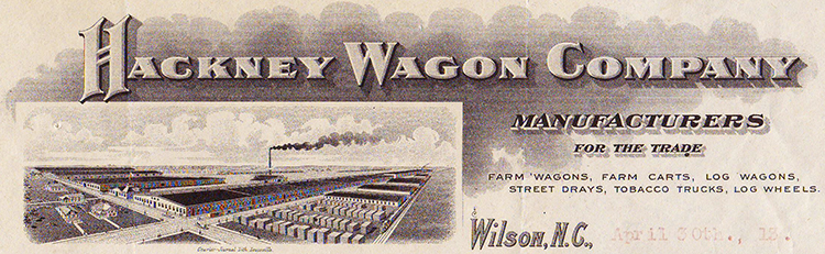 Letterhead of the Hackney Wagon Company showing an image of their factory in Wilson, N.C., 1913. Image from North Carolina Historic Sites.