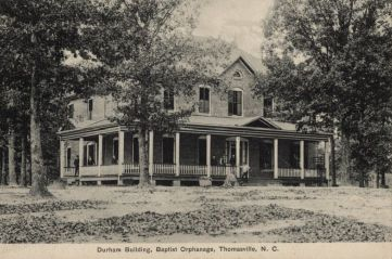 Durham Building, Baptist Orphanage, Thomasville, N.C.; postcard published by American News Co., New York, N.Y. From the North Carolina Postcard Collection, UNC Libraries.