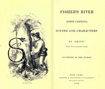 Title page and illustration to Skitt's <i>Fisher's River (North Carolina) Scenes and Characters</i>, published 1859 by Harper & Brothers, Publishers, New York. Skitt was the psuedonym of Hardin Taliaferro.  Illustration by John M'Lenan.