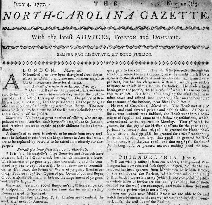 "A portion of the front page of the North-Carolina Gazette for 4 July 1777. A news item with the byline ""Philadelphia, June 5"" describes the movements of George Washington and his army. North Carolina Collection, University of North Carolina at Chapel Hill Library."
