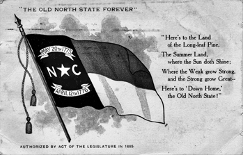 A postcard dating from the early 1900s showing the state flag and the state toast. North Carolina Collection, University of North Carolina at Chapel Hill Library.