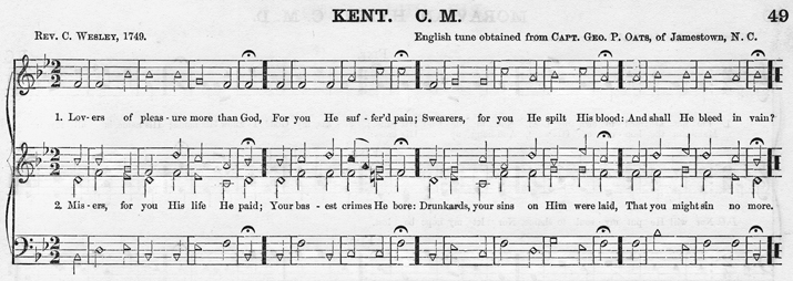 "The song ""Kent"" by Charles Wesley was included in William Hauser's 1878 shape-note songbook The Olive Leaf. Hauser credited George Oats of Jamestown as his source for the tune. Music Library, Duke University."