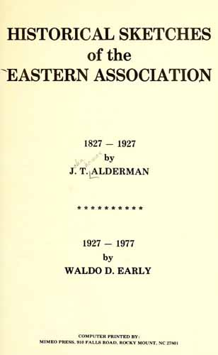 Historical sketches of the Eastern Association : 1827-1927. [s. l. : s. n.]. 1977.