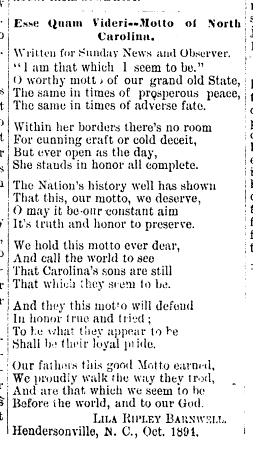"Lila Ripley Barnwell's poem ""Esse Quam Videri -- Motto of North Carolina,"" published November 4, 1894 in the <i>News and Observer</i> (Raleigh, NC). From Gale Group 19th Century Newspapers Online."
