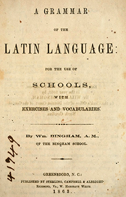 Title page of the first edition of Bingham's Latin grammar book, 1863. Image from Archive.org.