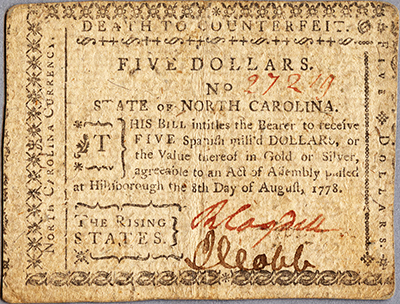 A North Carolina five dollar bill circa 1778-1779, signed by Richard Cogdell and Jesse Cobb. Image courtesy of the North Carolina Museum of History.