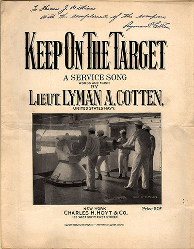 "The sheet music for ""Keep On The Target,"" a song composed by Lyman A. Cotten and published in 1906. Image from Duke University Libraries Digital Collections."