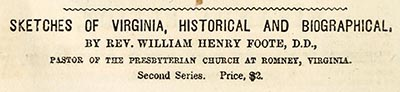 An 1856 advertisement for William Henry Foote's Sketches of Virginia. Image from Archive.org.