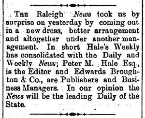 A May 22, 1880 newspaper article reporting the merger of Hale's Weekly with the Raleigh News. Image from the Union County Public Library.