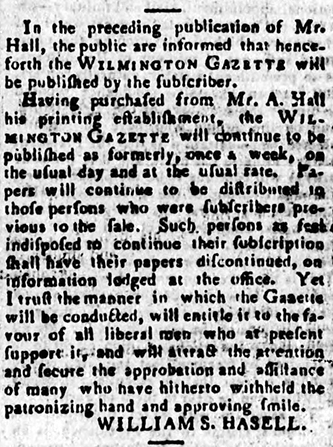 William Soranzo Hasell's announcement of his purchase of the Wilmington Gazette in the October 11, 1808 edition. Image from the North Carolina Digital Collections.
