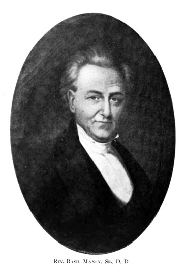 Portrait of the Rev. Basil Manly. Sr., D. D., from Louise Manly's <i>The Manly Family: an Account of the Descendants of Captain Basil Manly of the Revolution, And Related Families</i>, p. 71, published 1930, Keys Printing Co., Greenville, S.C. Presented on Hathi Trust.