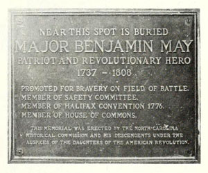Photograph of plaque dedicated to Major Benjamin May, Farmville, N.C. The plaque was dedicated circa 1925 by the N.C. Historical Commission and the Daughters of the American Revolution. From  <i>Farmville's 100th Anniversary</i>, p. 3, published April 1972 by the Farmville Area Centennial Corporation.  Presented on Archive.org.