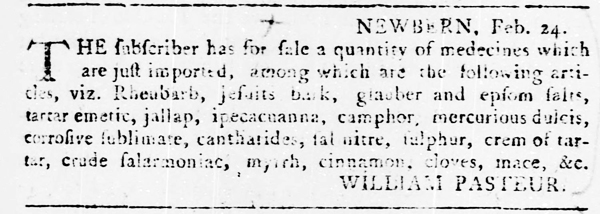 Advertisement by William Pasteur in the <i>North-Carolina Gazette</i> (New Bern, North Carolina), March 6, 1778, p. 3. From North Carolina Digital Collections.