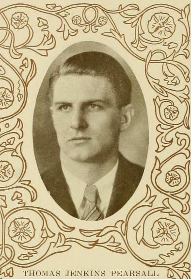 Image of Thomas Jenkins Pearsall, from Yackety Yack 1927, [p. 144], published 1927 by Chapel Hill, Publications Board of the University of North Carolina at Chapel Hill. Presented on Digital NC.