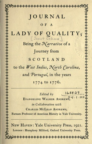 Title page of the 1921 publication of Janet Schaw's <i>Journal of a Lady of Quality</i>, edited by Evangeline Walker Andrews and published by Yale University Press, New Haven, Connecticut.  Presented on Archive.org.