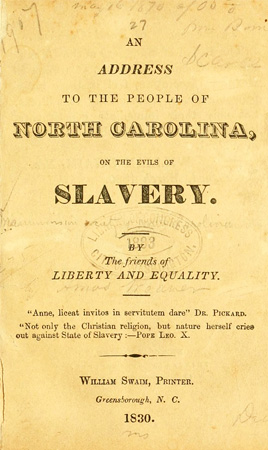 "Image of the title page from ""An Address to the People of North Carolina on the Evils of Slavery,"" 1830, by the Manumission Society of North Carolina, published by William Swaim, Printer.  From Archive.org."