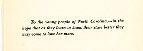 Dedication in W. C. Coker and H. R. Totten's <i>The Trees of North Carolina</i>, published 1916.  From the collections of the State Library of North Carolina.