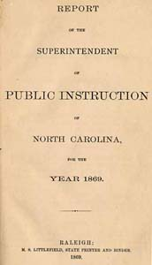 Report of the Superintendent of Public Instruction of North Carolina, for the Year 1869. Written by Ashley. Courtesy of UNC Libraries.
