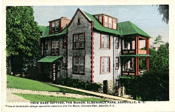 """Twin Oaks Cottage, The Manor, Albemarle Park, Asheville, NC """"one of the attractive cottages operatedin connection with The Manor, Albemarle park, Asheville, NC published by the Asheville Post Card Co., Asheville, NC."" From the Georgia Historical Society Postcard Collection, c. 1905-1960s, PhC.45, North Carolina State Archives, Raleigh, NC."